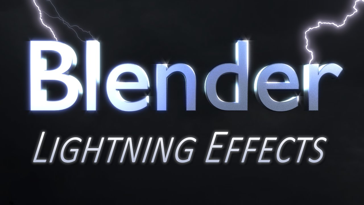 Blender Lightning Effects