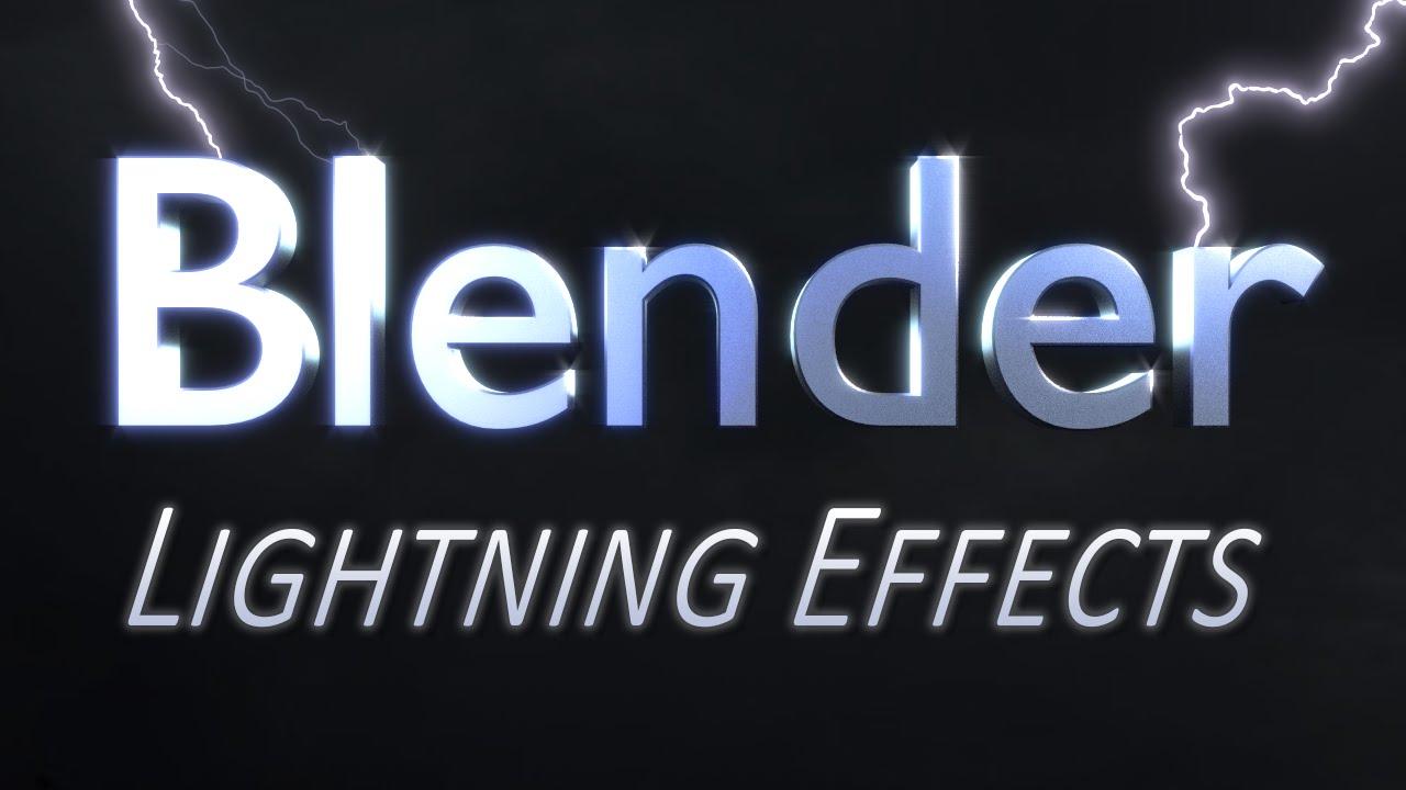 Blender Lightning Effects